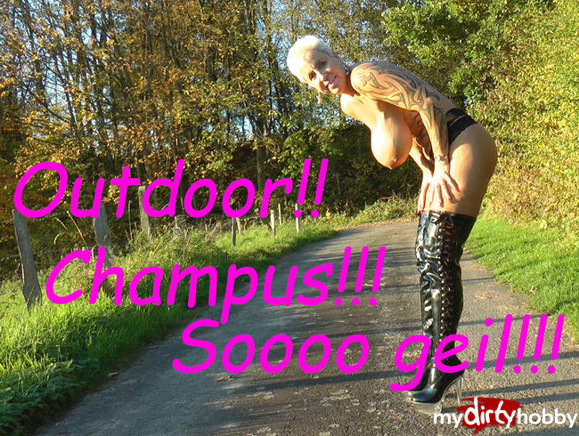 Outdoor - Champus - sooo spritzig.... ;-)