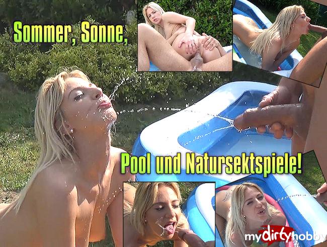 Sommer, Sonne, Pool und Natursektspiele!