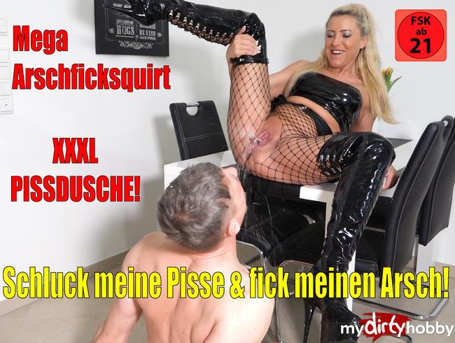 Schluck meine Pisse + Fick meinen Arsch | Erst XXXL Pissdusche, dann MEGA Arschfick Squirt!