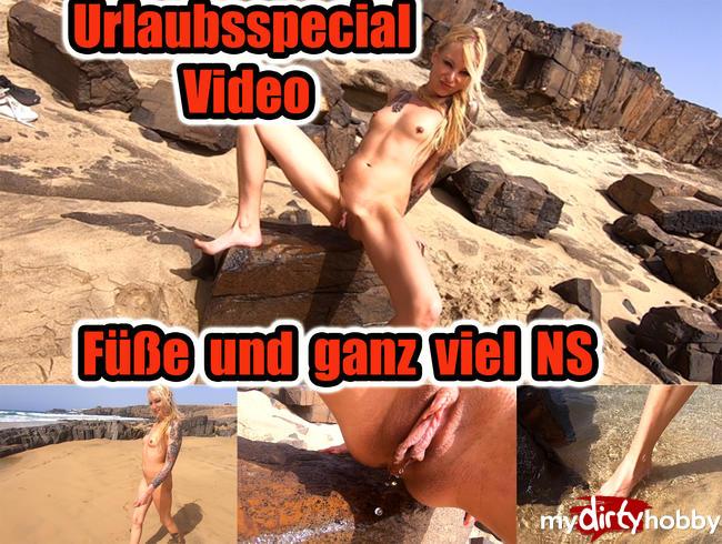 Urlaubsspecial Video - Füße und ganz viel NS