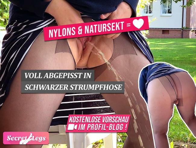 NYLONS & NATURSEKT = ?? - Voll abgepisst in schwarzer Strumpfhose