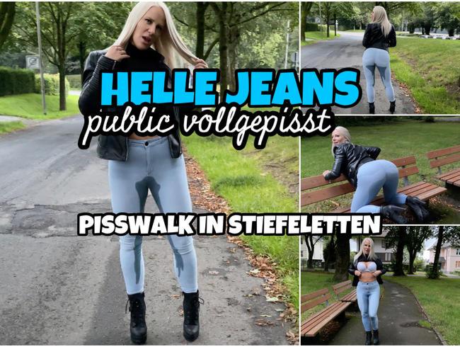 Helle Jeans public VOLLGEPISST   Pisswalk in Stiefeletten